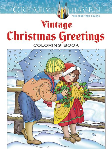 Creative Haven Vintage Christmas Greetings Coloring Book Books By Marty Noble