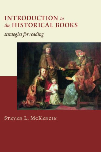 Introduction to the Historical Books by Steven L. McKenzie, ISBN: 9780802828774