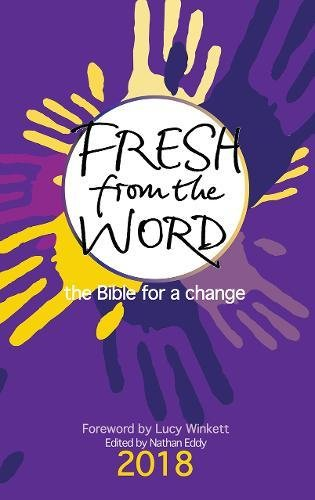 Fresh from the Word 2018: The Bible for a change by Nathan Eddy, ISBN: 9780857217981