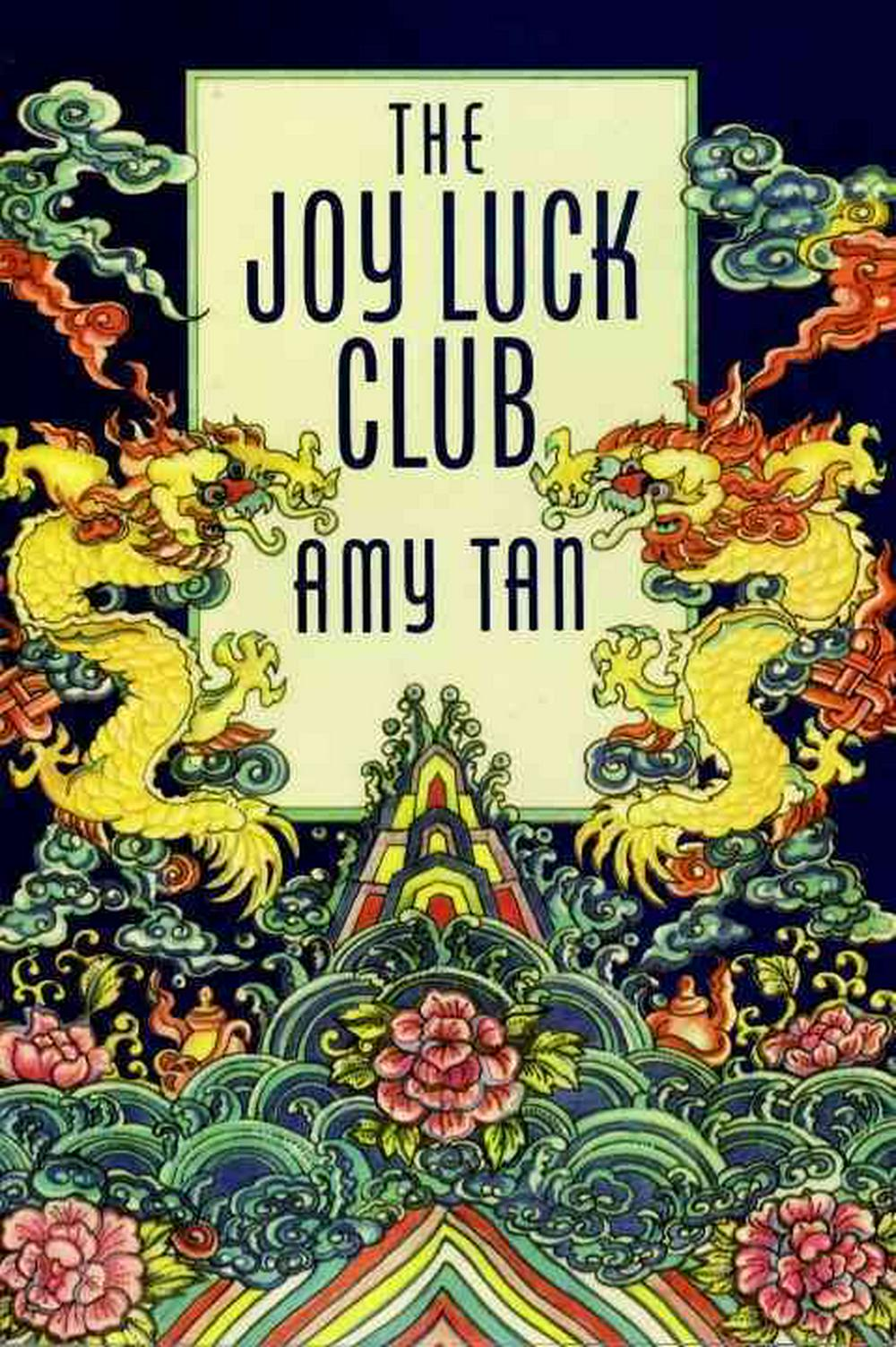 a review of amy tans the joy luck club The joy luck club of the title is a group of four older chinese ladies who meet once a week to play mah jong, and compare stories of their families and grandchildren all have made harrowing journeys from pre-revolutionary china to the comfortable homes in san francisco where they meet.