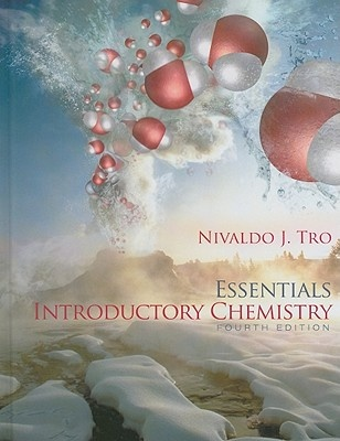 Introductory Chemistry Essentials by Nivaldo J. Tro, ISBN: 9780321725998