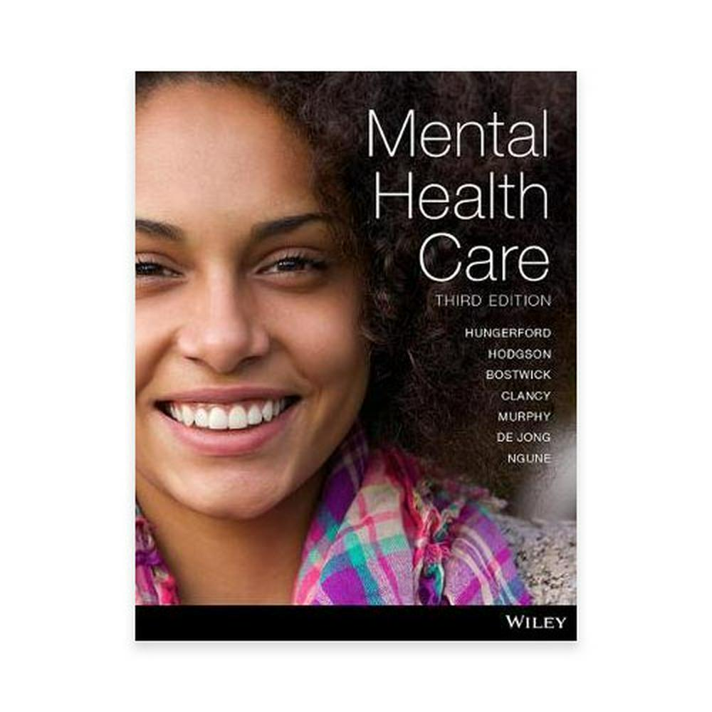 Mental Health Carean Introduction for Health Professionals 3E Pri...