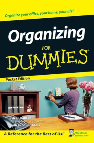 Organizing for Dummies (For Dummies, Pocket)