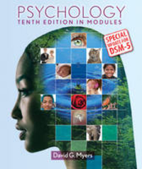 Psychology in Modules with Dsm5 Update by University David G Myers, ISBN: 9781464164767