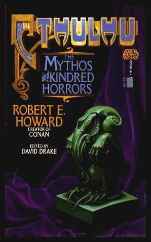Cthulhu: the Mythos and Kindred Horrors