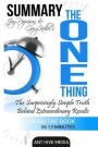 Gary Keller & Jay Papasan's the One ThingThe Suprisingly Simple Truths Behind Extraordin... by Ant Hive Media, ISBN: 9781533082985
