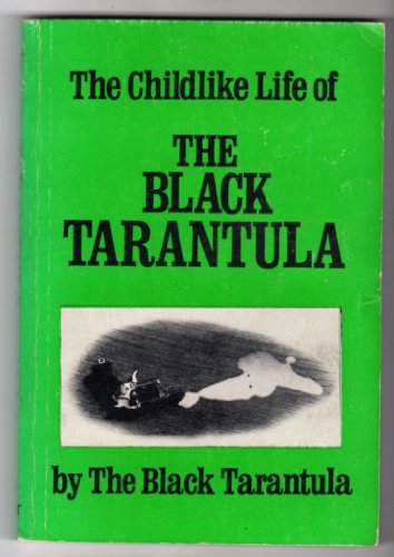 Childlike Life of the Black Tarantula by Kathy Acker, ISBN: 9780931106200