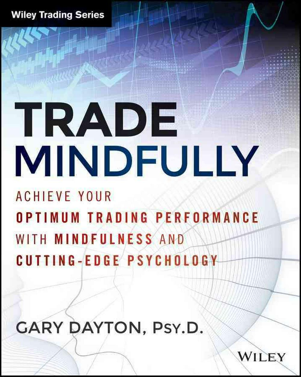Excellence in Trading by Gary Dayton, ISBN: 9781118445617