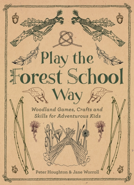 Playing the Forest School Way
