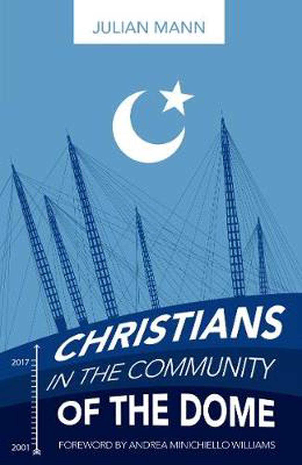 Christians in the Community of the Dome by Julian Mann, ISBN: 9781783972104