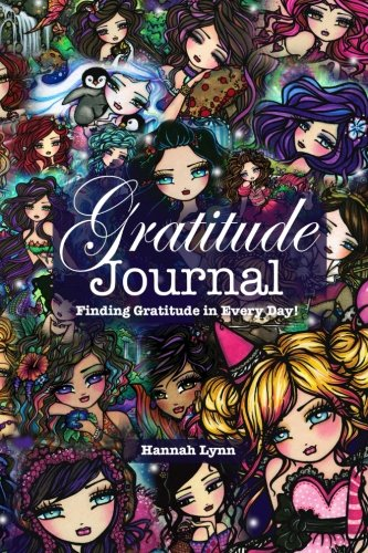 Gratitude Journal: Finding Gratitude in Every Day! (Whimsy Girls Collage Cover)