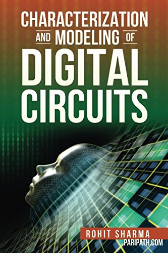 Characterization and Modeling of Digital Circuits