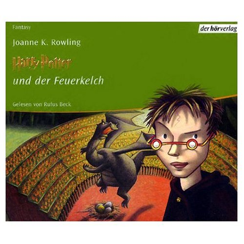 "Harry Potterund der Feuerkelch (German Audio Edition of ""Harry Potter and the Goblet of Fire"")"