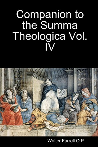 Companion to the Summa Theologica Vol. 4 by Walter Farrell O P, ISBN: 9781936392155