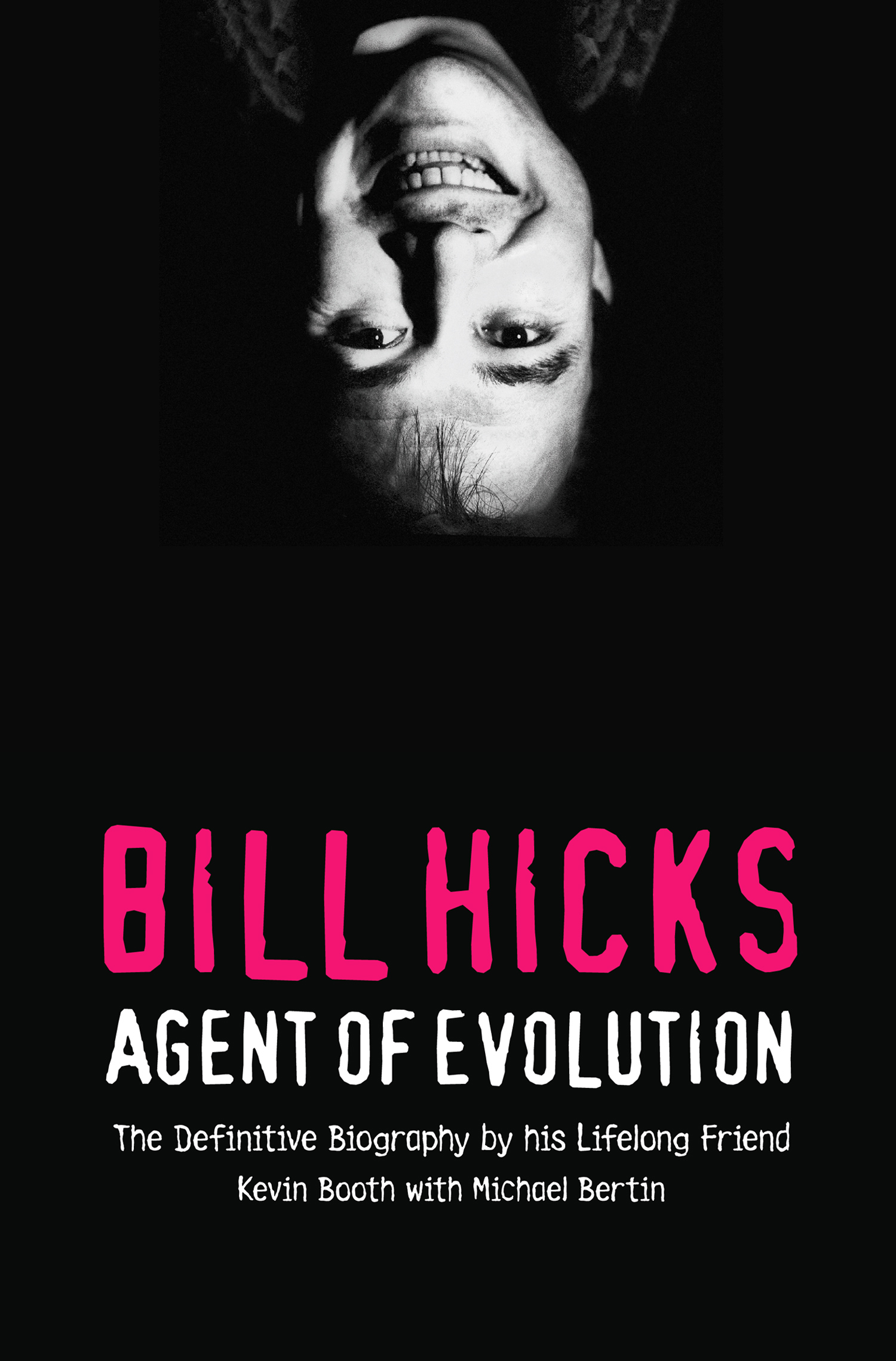 Bill Hicks: Agent of Evolution