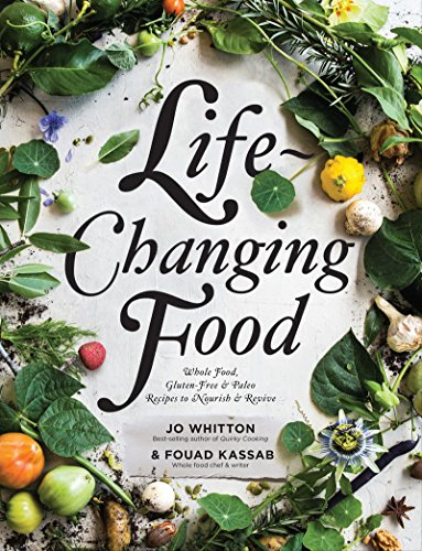 Life-Changing Food by Jo Whitton, ISBN: 9780646965864