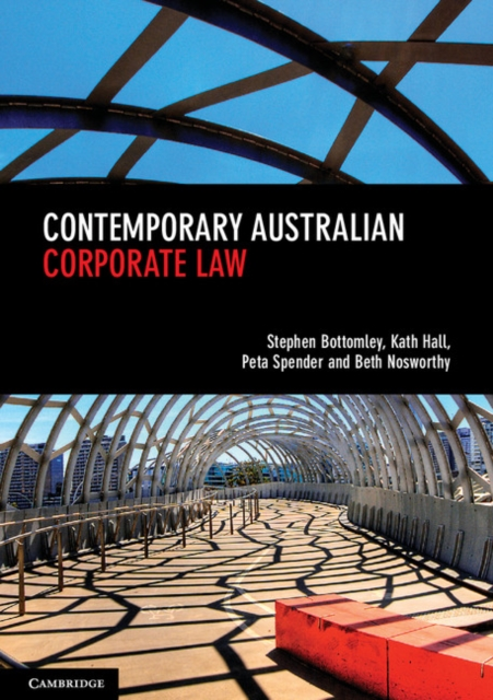 Contemporary Australian Corporate Law by Stephen Bottomley, ISBN: 9781316628270