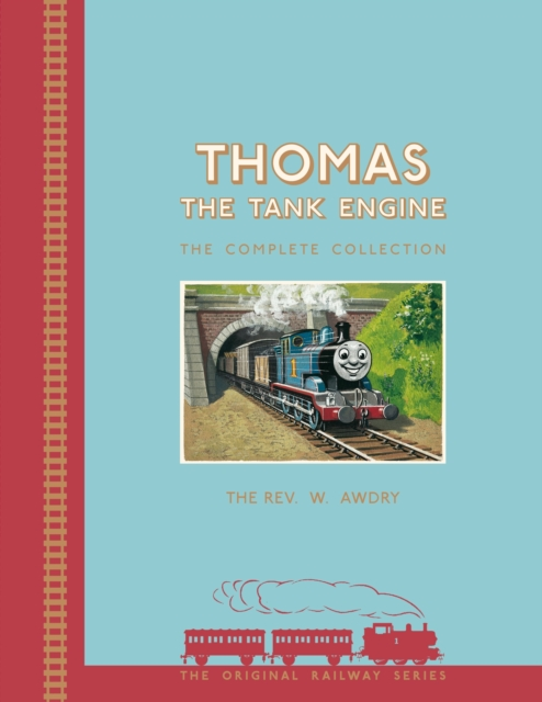 Thomas the Tank Engine Complete Collection by Rev. W. Awdry, ISBN: 9781405275576