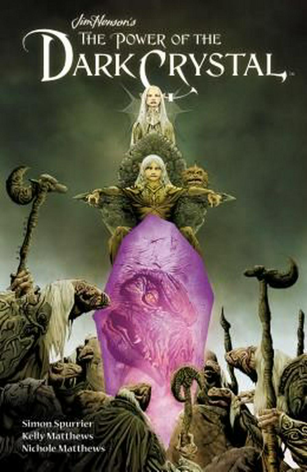 Jim Henson's the Power of the Dark Crystal Vol. 1 by Simon Spurrier, ISBN: 9781608869923