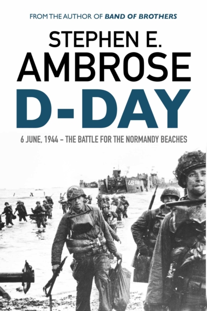 D-DayJune 6, 1944: the Battle for the Normandy Beaches