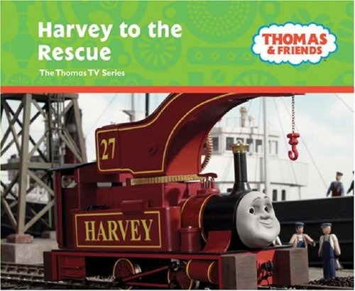 Harvey to the Rescue (Thomas & Friends) by Rev. W. Awdry, ISBN: 9780603562532