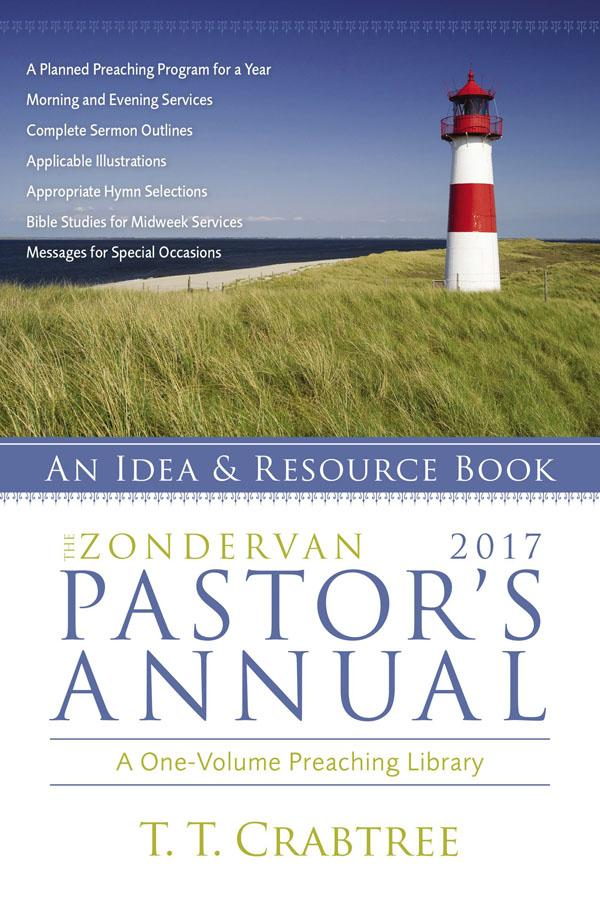 The Zondervan 2017 Pastor's AnnualAn Idea and Resource Book