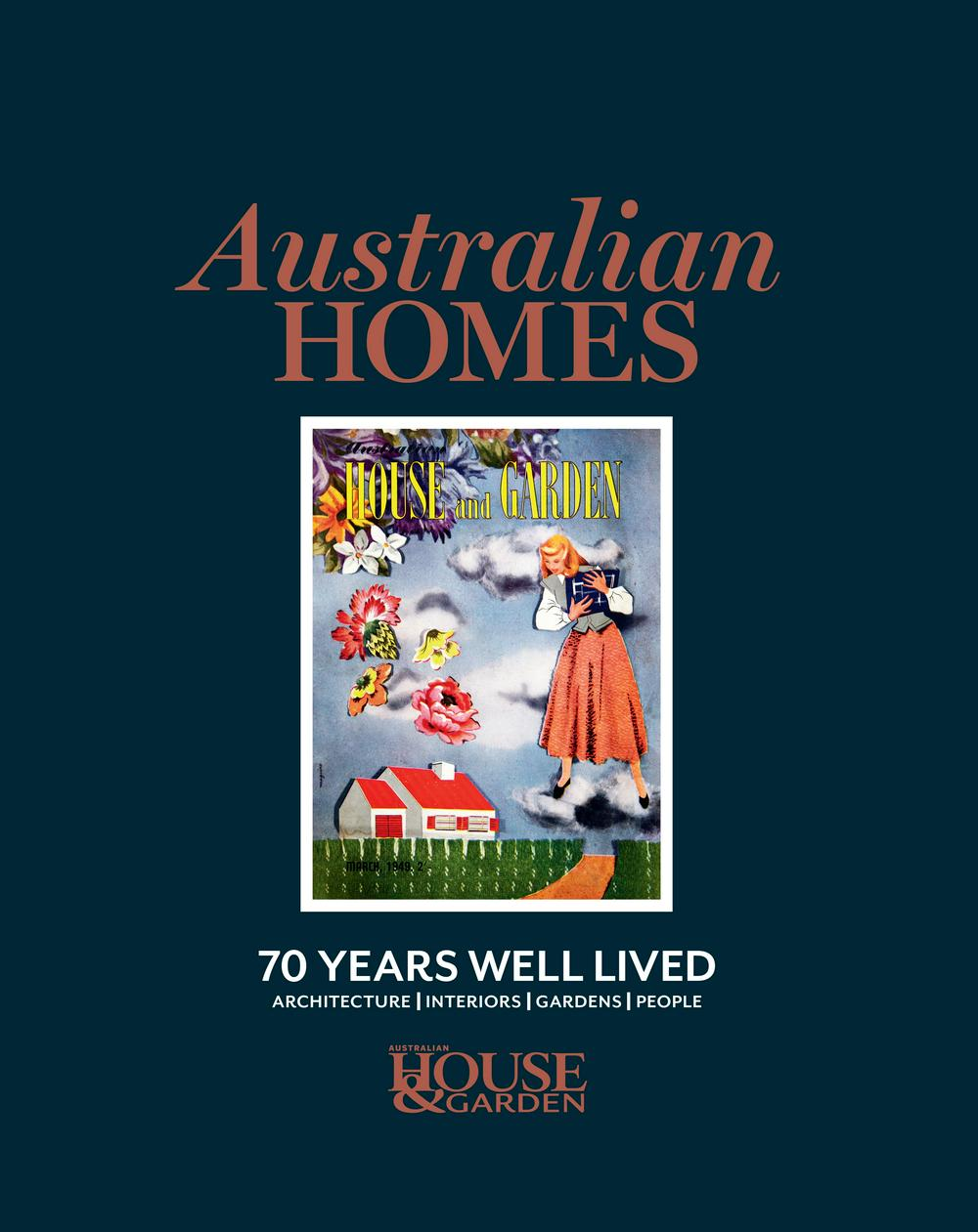 Australian House & Garden 70 Years A Life Well Lived