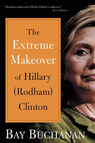 Extreme Makeover of Hillary (Rodham) Clinton