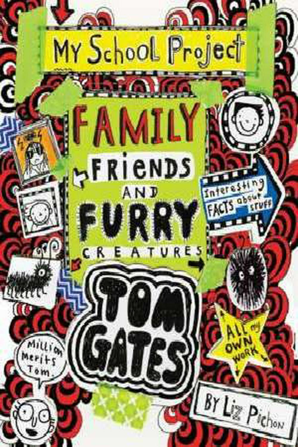 Tom Gates #12Family, Friends and Furry Creatures
