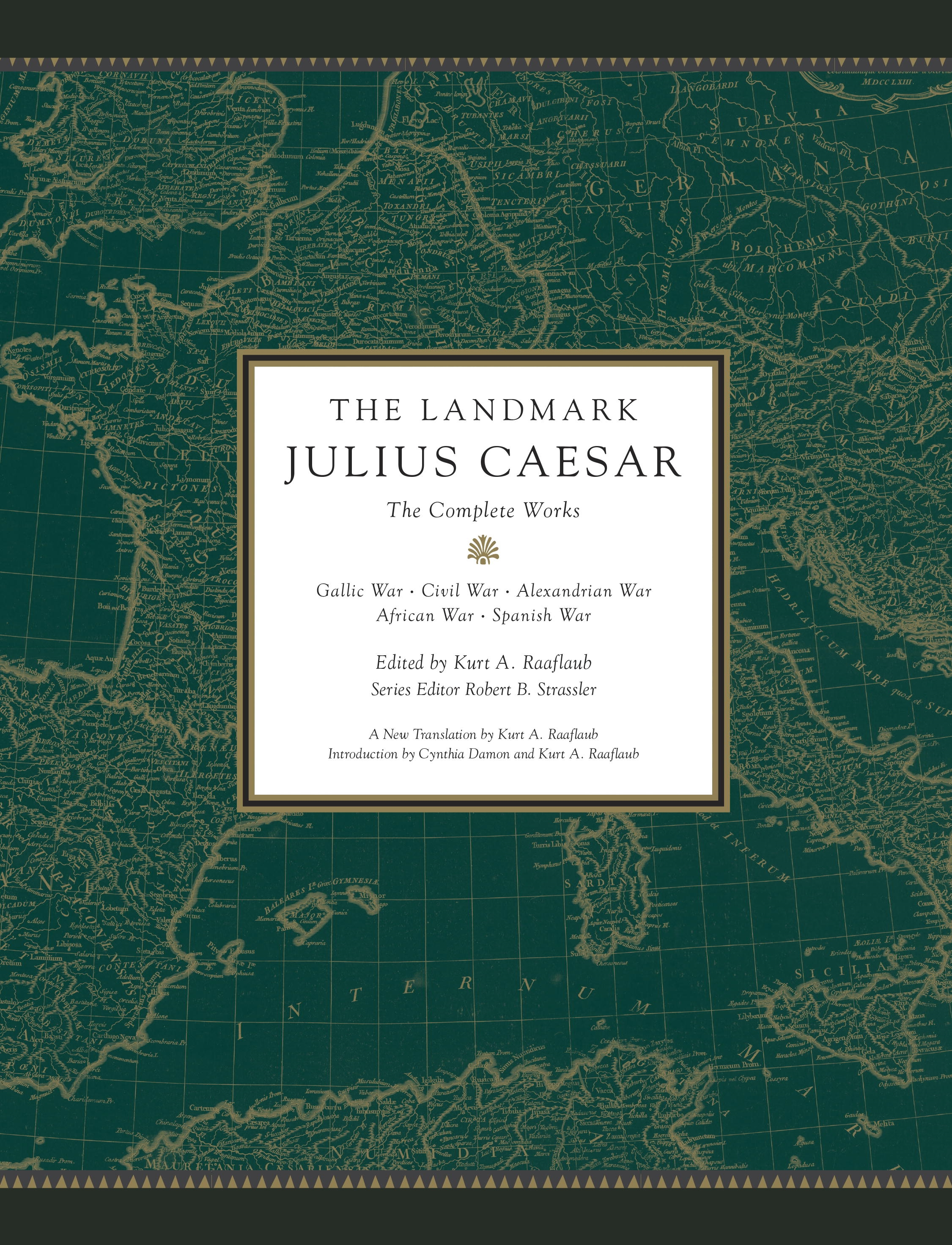 The Landmark Julius Caesar: The Gallic Wars and the Civil War