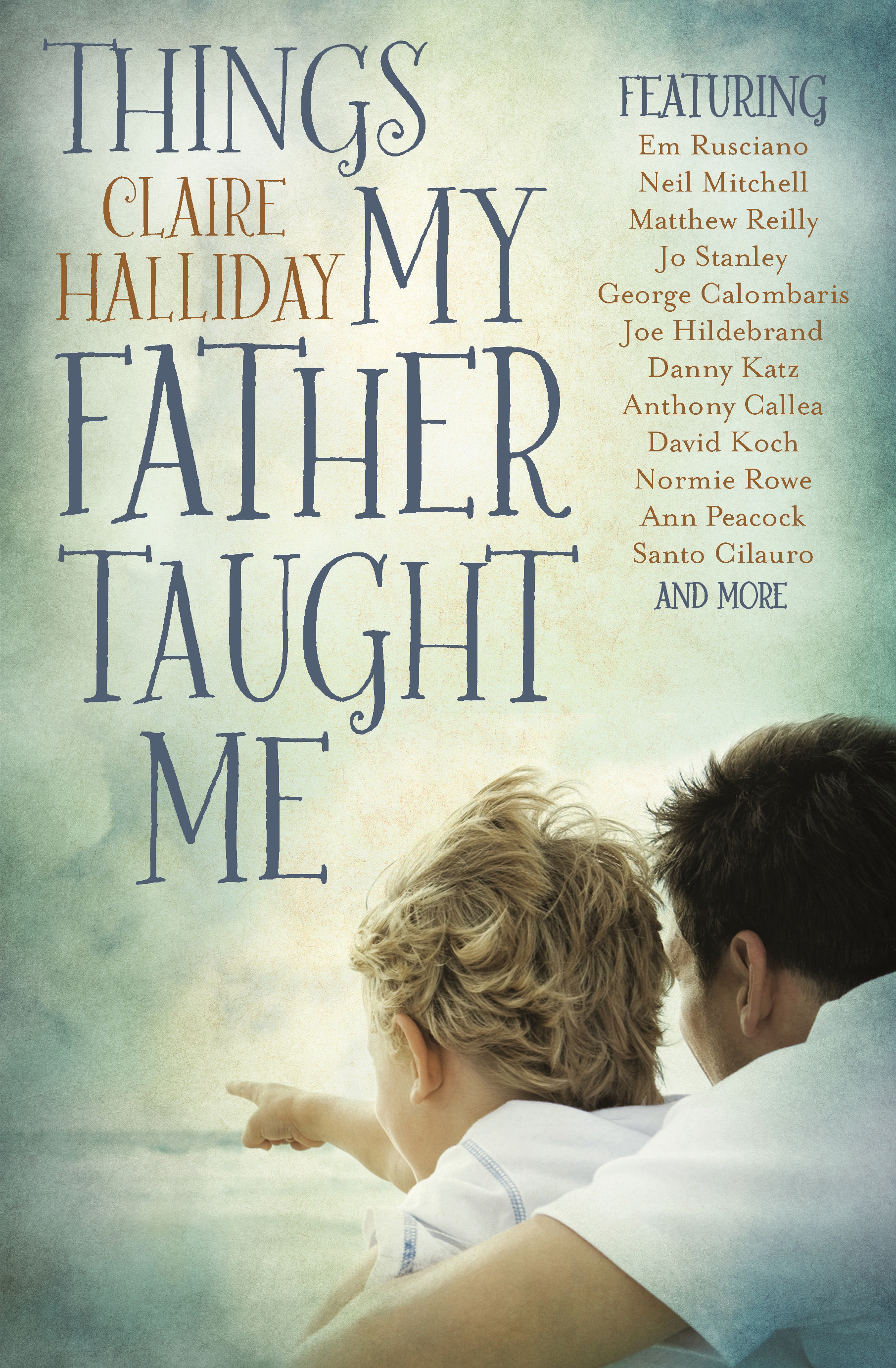 Things My Father Taught Me by Claire Halliday, ISBN: 9781760406189