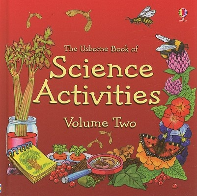 The Usborne Book of Science Activities, Volume Two
