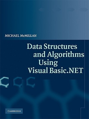 Data Structures and Algorithms Using Visual Basic.NET