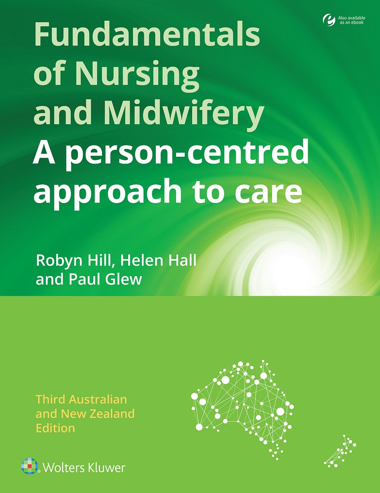 Fundamentals of Nursing and Midwifery ANZ editionA person-centred approach to care
