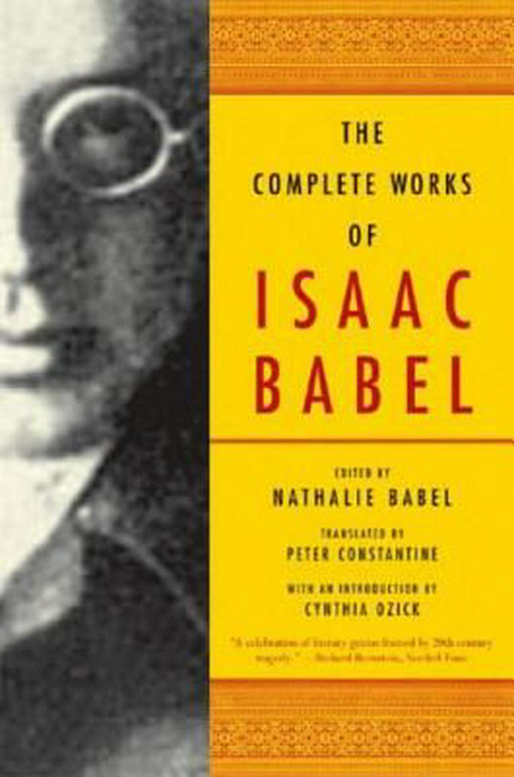 The Complete Works of Isaac Babel by Isaac Babel, ISBN: 9780393328240