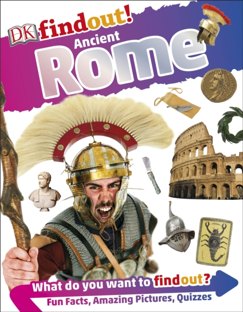 Find Out!~ Ancient Rome by Kindersley Dorling, ISBN: 9780241250235