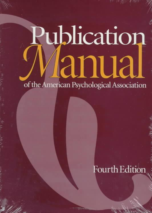 The Publication Manual of the American Psychological Association