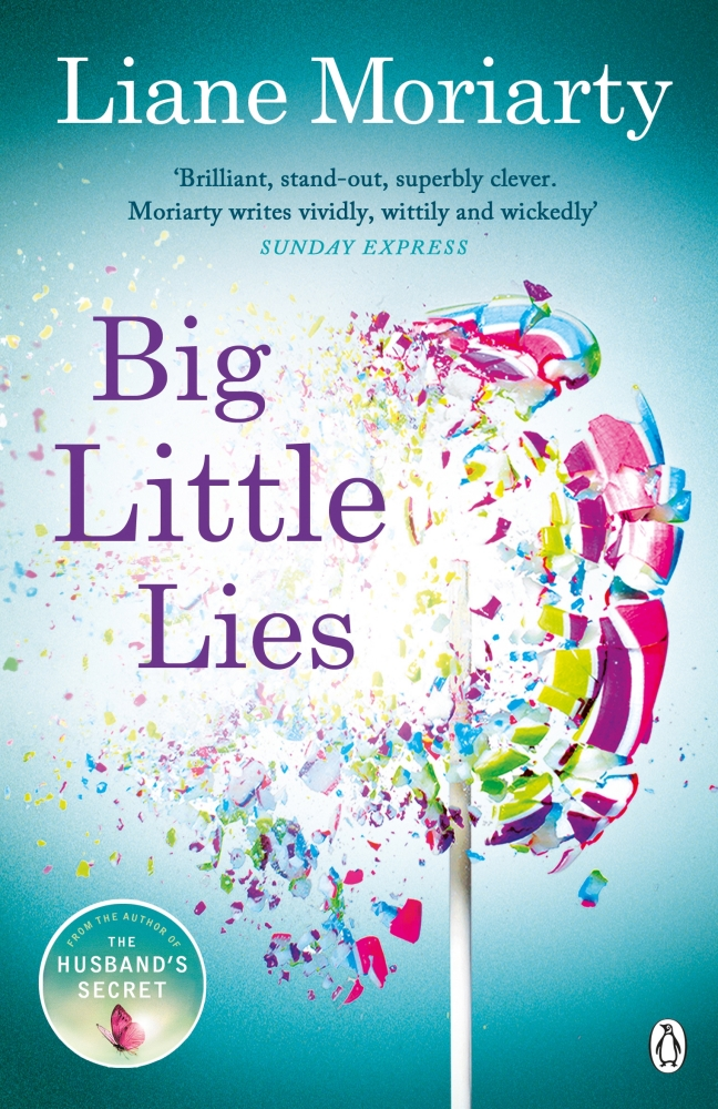 Big Little Lies by Liane Moriarty, ISBN: 9781405920551