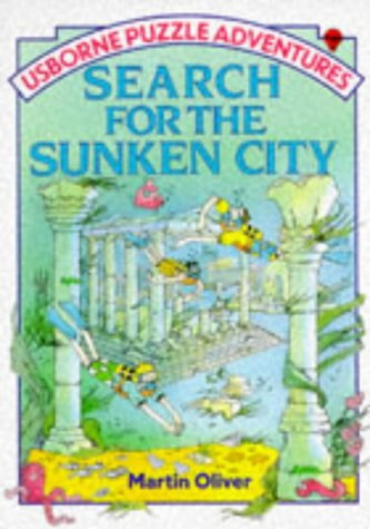 Search for the Sunken City by Martin Oliver, ISBN: 9780746003046