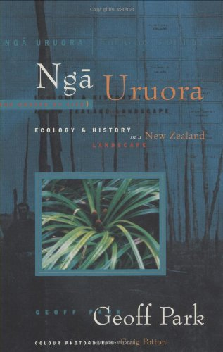 Nga Uruora - the Groves of Life by Geoff Park, ISBN: 9780864732910