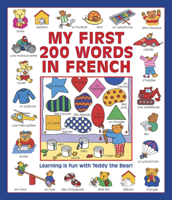 My First 200 Words in FrenchLearning is Fun with Teddy the Bear!