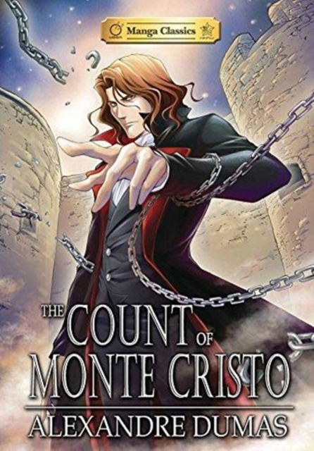 The Count of Monte ChristoManga Classics