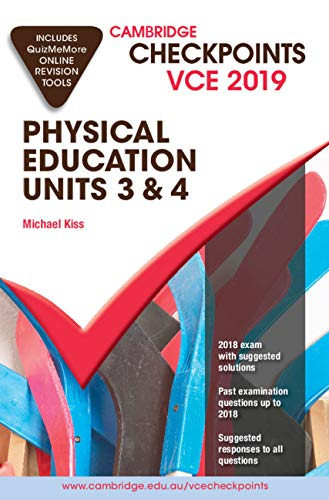 Cambridge Checkpoints VCE Physical Education Units 3 and 4 2019 and QuizMeMore