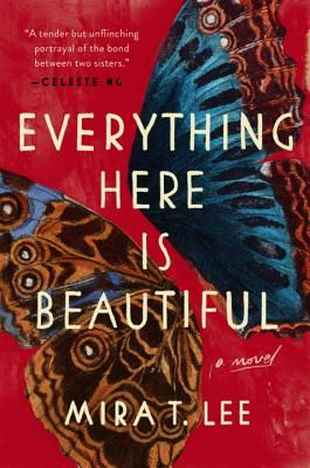 Everything Here Is Beautiful by Mira T. LeeOn Tour, ISBN: 9780735221963