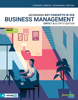 Key Concepts in VCE Business Management Units 1 &2 5E eBookPLUS & Print + StudyOn VCE Business Management Units 1 &2 (Book Code)Key Concepts in Business Management Series by Chapman, ISBN: 9780730365662