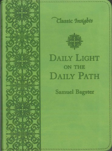 Daily Light On The Daily Path By Samuel Bagster, ISBN: 9781616267759