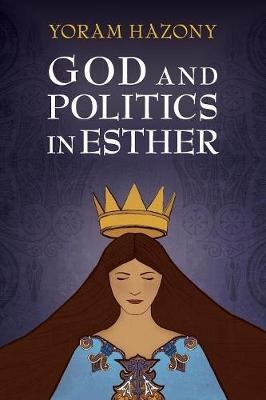 God and Politics in EstherThe Dawn Revisited
