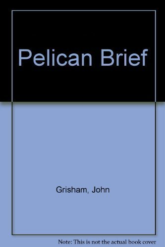 pelican brief summary The pelican brief study guide by bookragscom, consists of approx  66 pages of summaries and analysis on the pelican brief by john grisham.