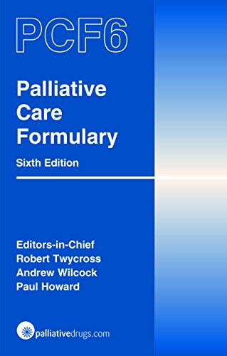 Palliative Care Formulary - 6th Edition