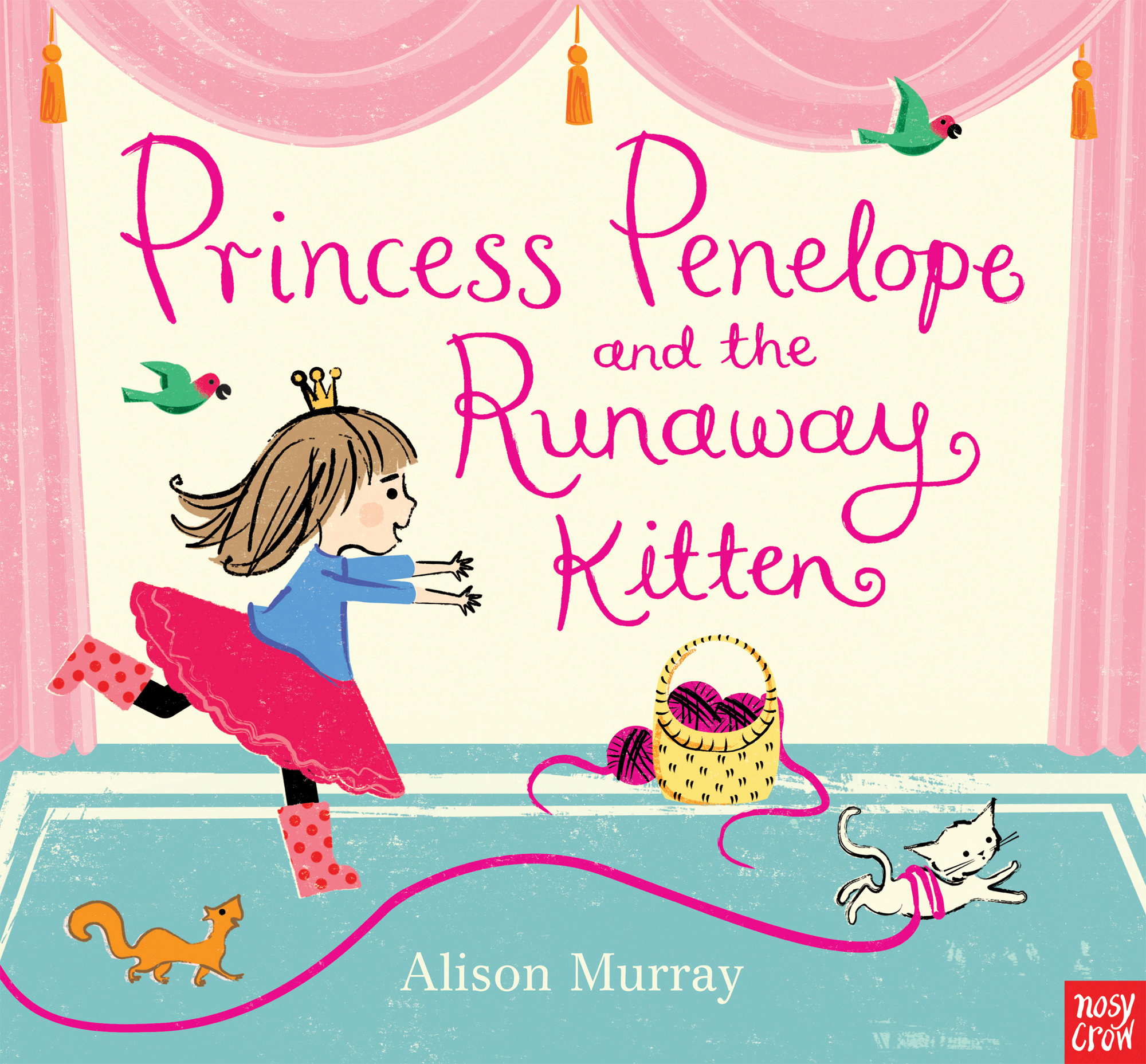 Princess Penelope and the Runaway Kitten by Alison Murray, ISBN: 9780857636553